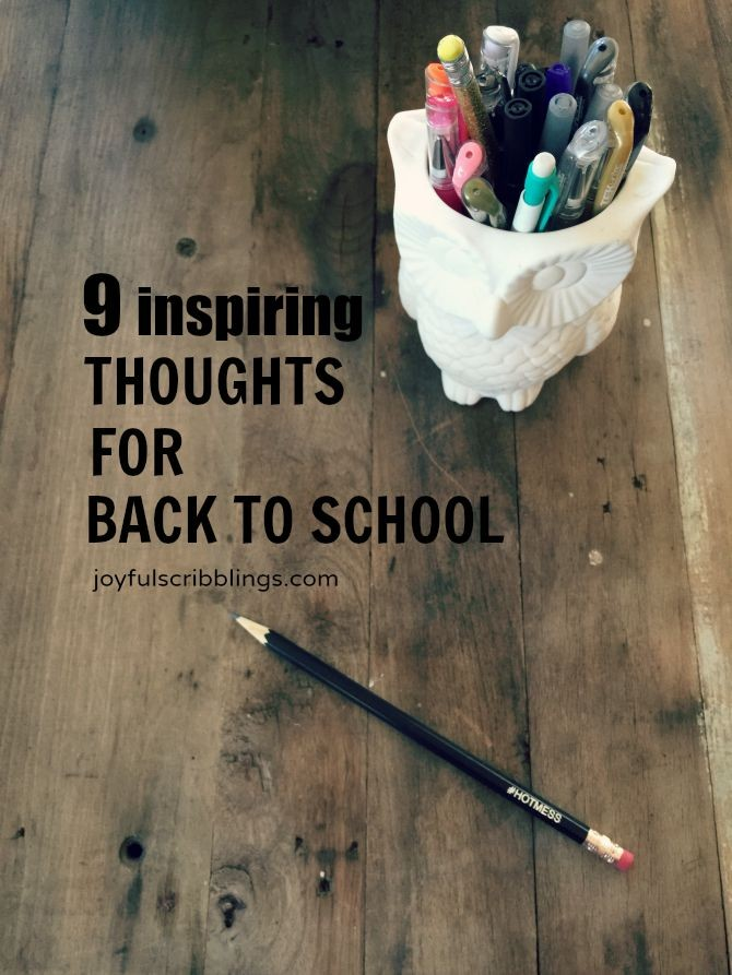 9 inspiring thoughts for back to school